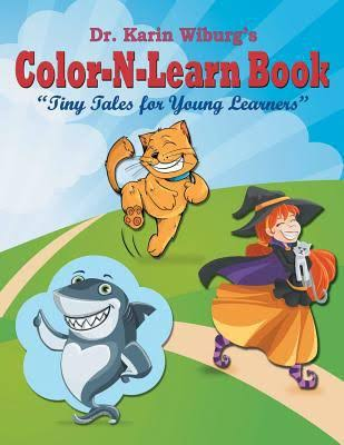 Dr Karin Wiburg's Color-N-Learn Book - Tiny Tales for Young Learners