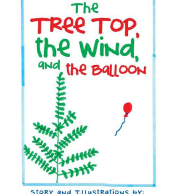 The Treetop, the Wind, and the Balloon | Mary Catherine Rishcoff
