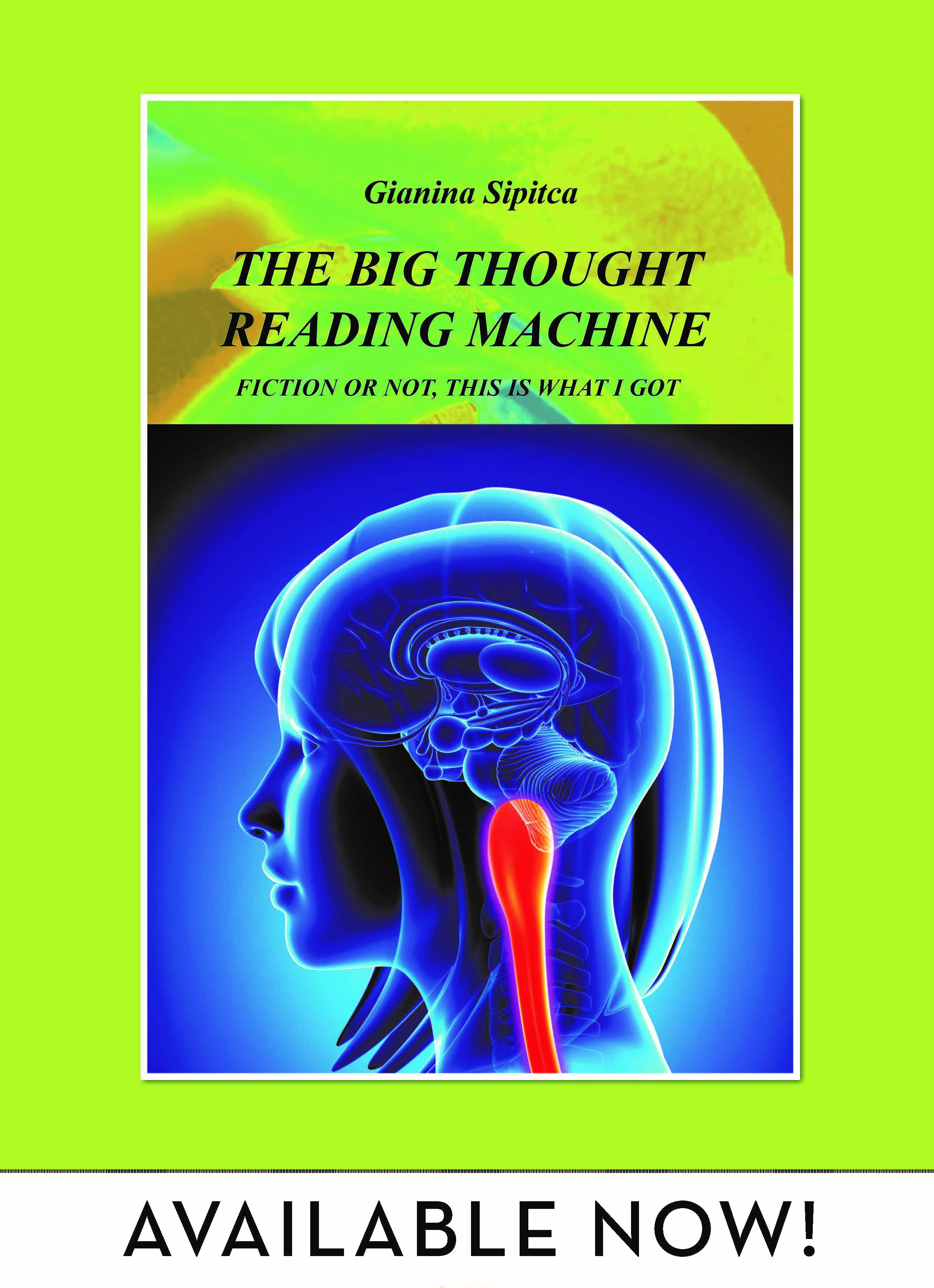 What inspired the writing of The Big Thought Reading Machine
