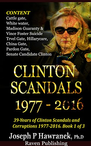 39 Years of Clinton Scandals and Corruptions