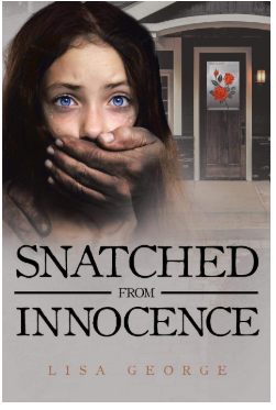 Snatched from Innocence | Lisa George