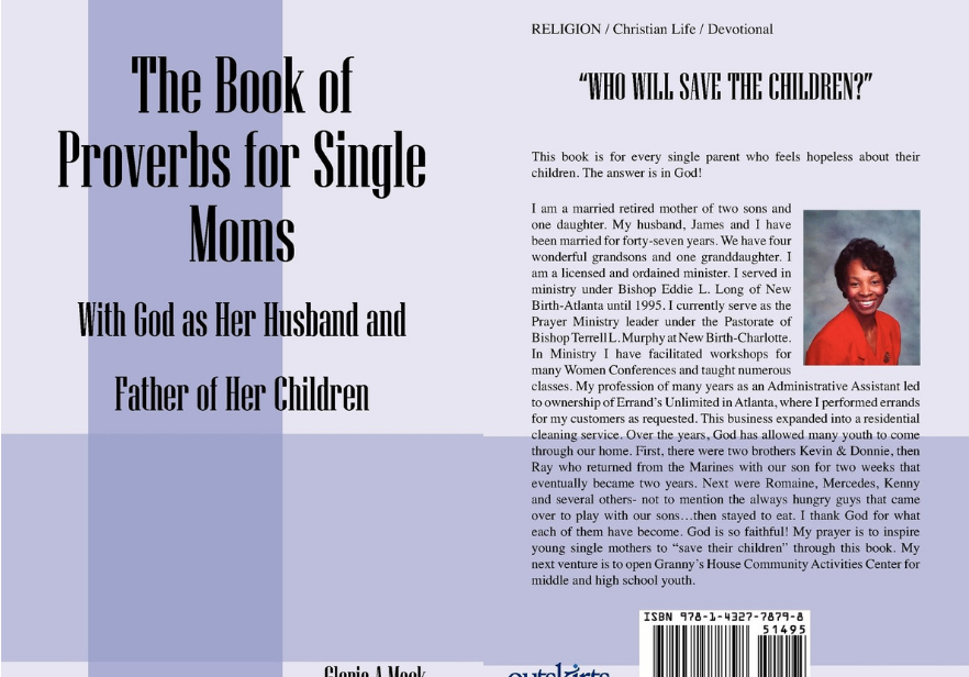 Proverbs for Single Moms, With God as Her Husband and Father of Her Children | Gloria Mack
