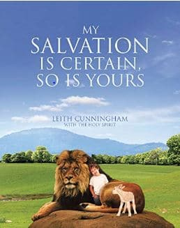 My Salvation Is Certain So Is Yours Leith Cunningham book cover