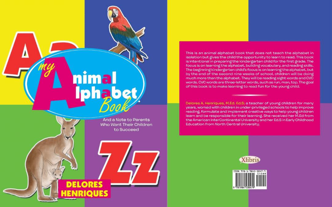 My Animal Alphabet Book  Delores Henriques