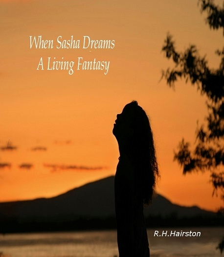 My Own Fantasy and Inspiration in Writing by R. H Hairston