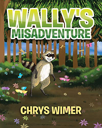 Book of the Week | Wally's Misadventure by Chrys Wimer