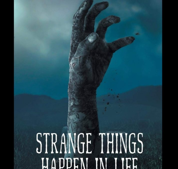 Strange Things Happen in Life By Jason Lambert