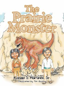 The Prairie Monster with Author Ronald S. Martinez Sr. book cover