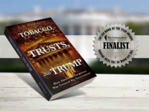 Tobacco, Trusts, and Trump