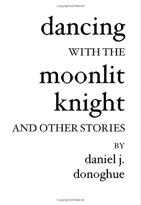 dancing with moonlit knight and other stories