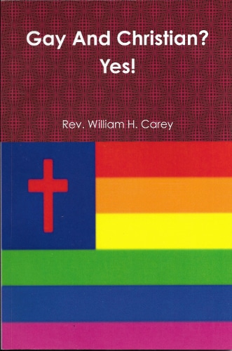 Gay And Christian? Yes!