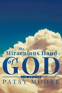 The Miraculous hand of God book cover