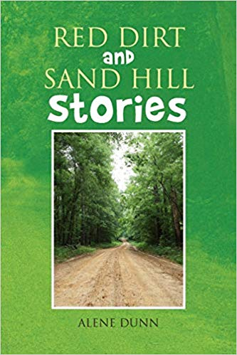 "Alene Dunn, Author ""Red Dirt and Sand Hill Stories"""
