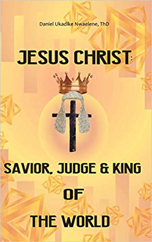 Jesus Christ saviour judge and King of the World