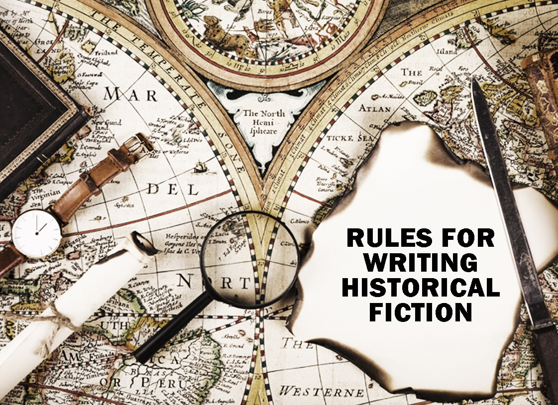 Rules for Writing Historical Fiction