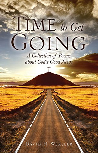 Time to Get Going – My Story by David Wersler