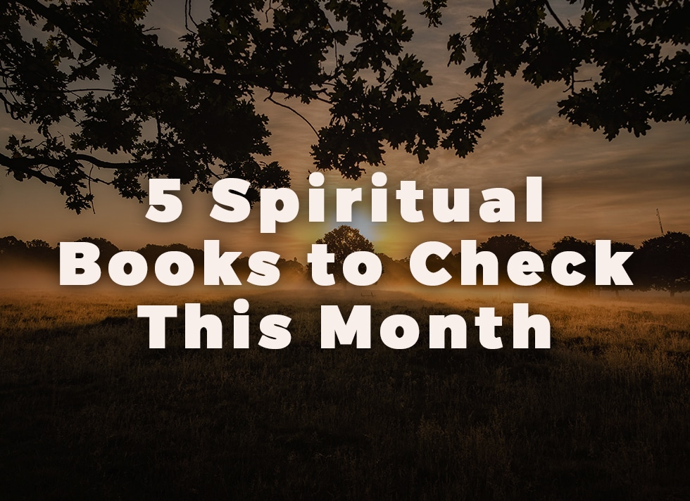 5 Spiritual Books to Check This Month banner
