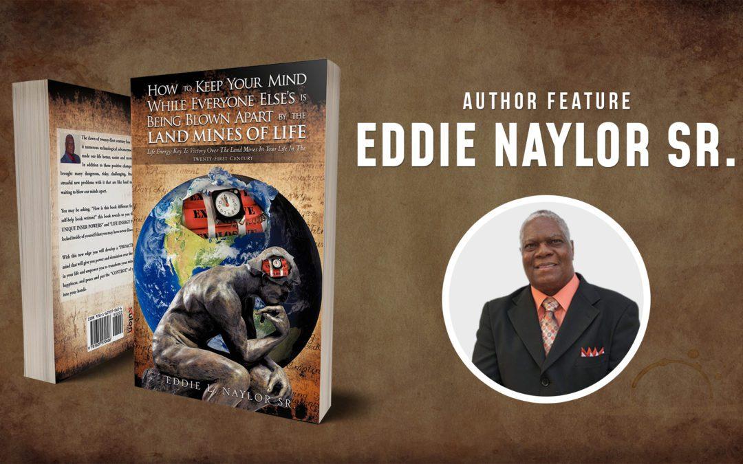 Author Feature: Eddie Naylor