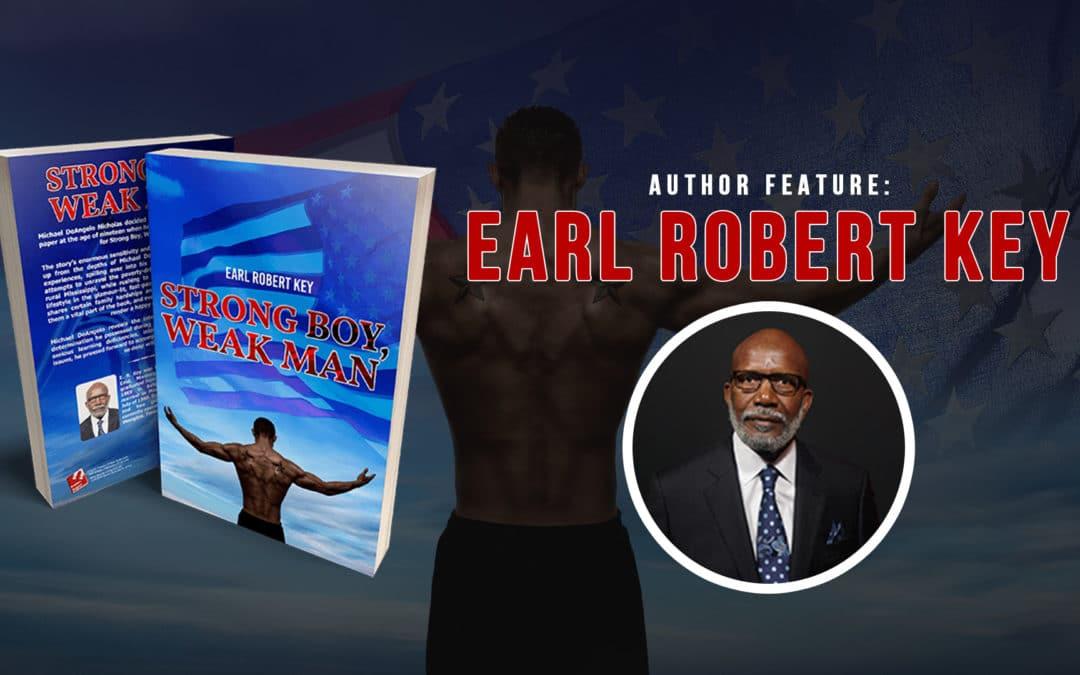 Author Feature: Earl Robert Key