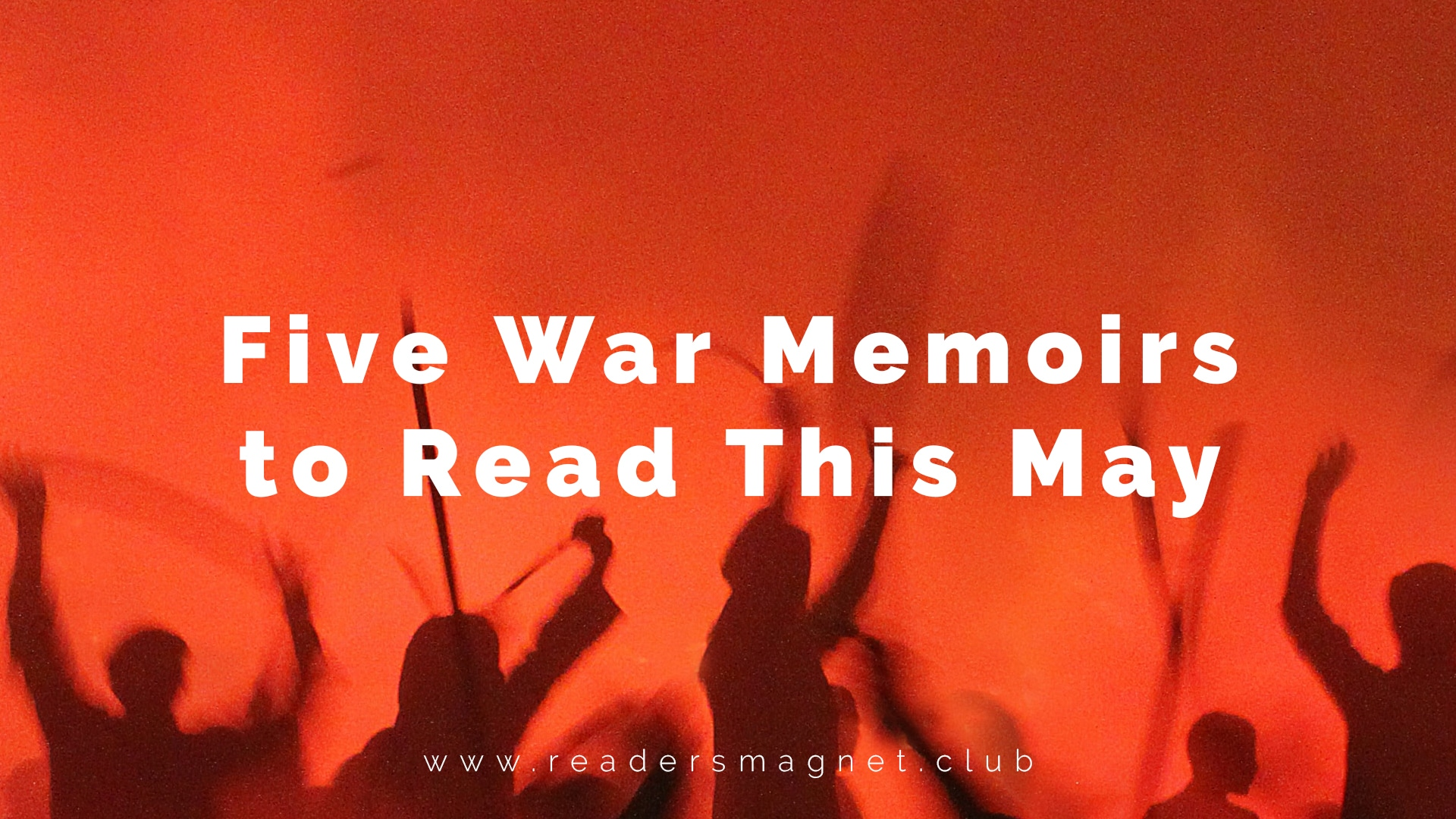 Five War Memoirs to Read This May banner