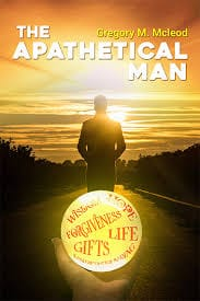 Book Feature: The Apathetical Man by Gregory Martin McLeod