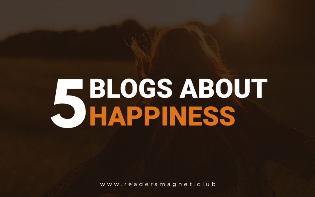 Five Blogs About Finding Happiness
