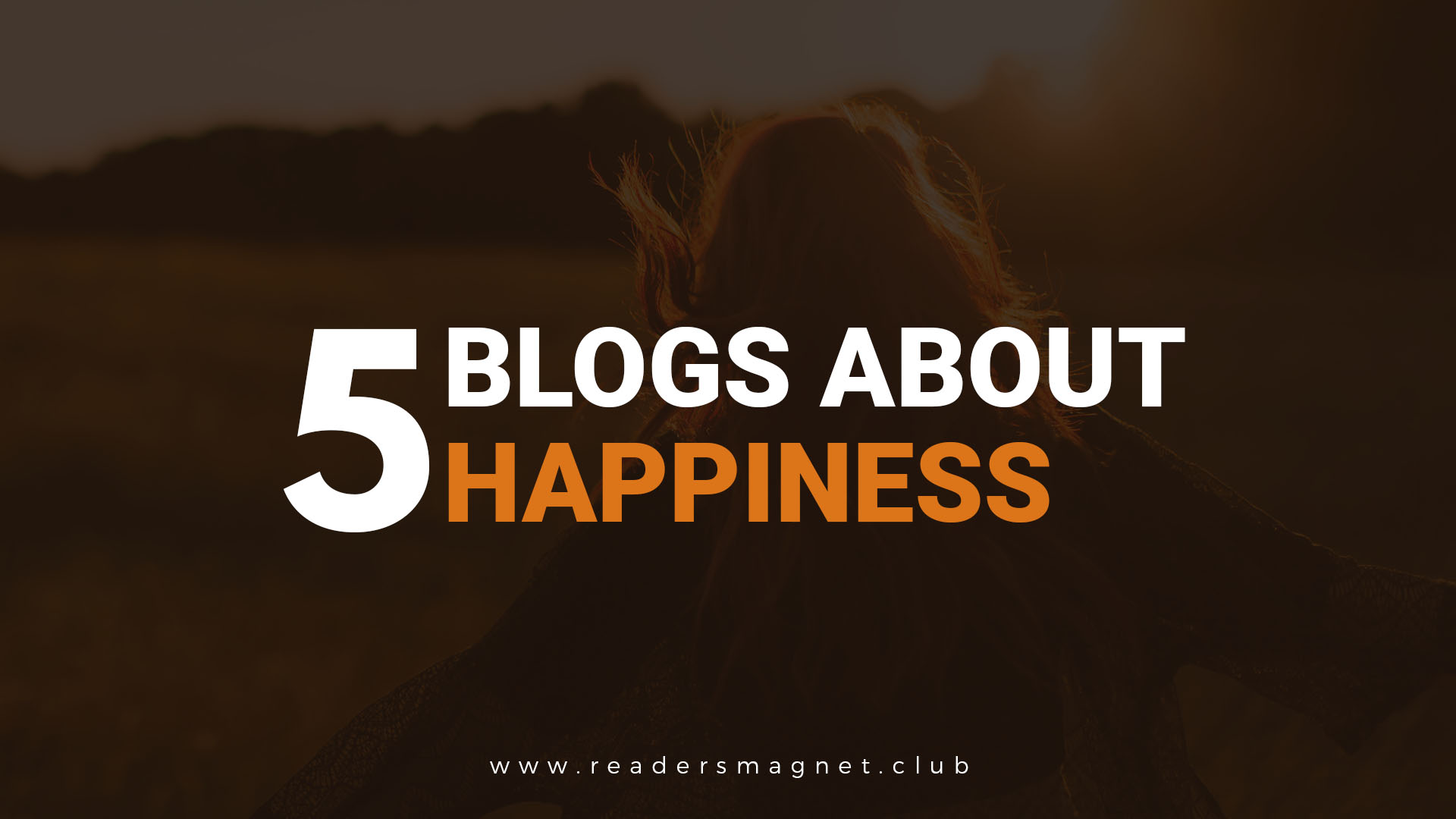 Five Blogs About Happiness banner