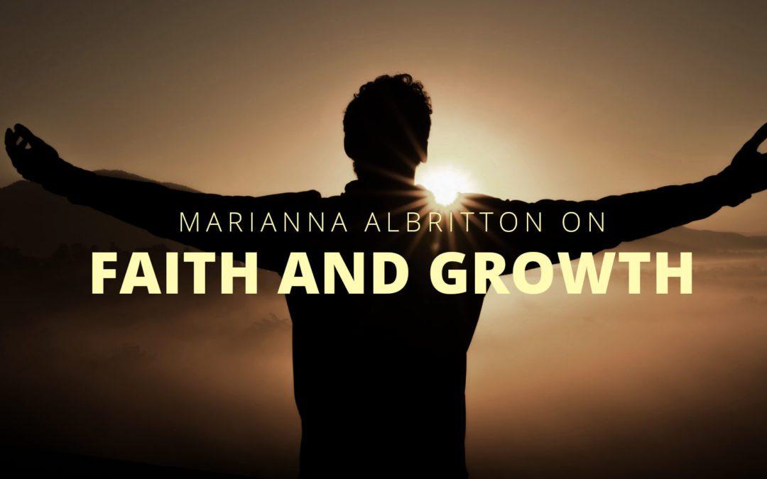 Marianna Albritton on Faith and Growth
