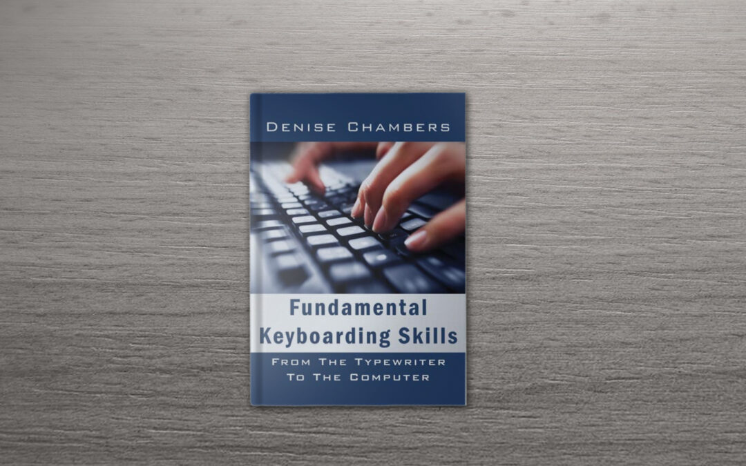 Book Feature: Fundamental Keyboarding Skills by Denise Rolanda Chambers