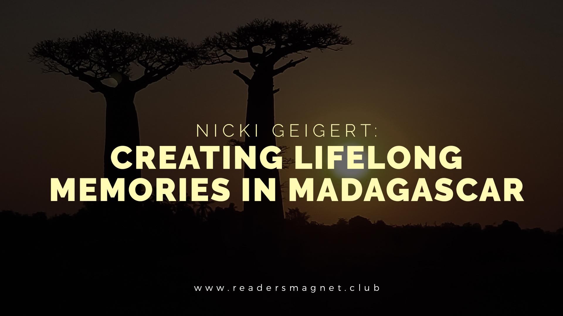 Creating Lifelong Memories in Madagascar banner