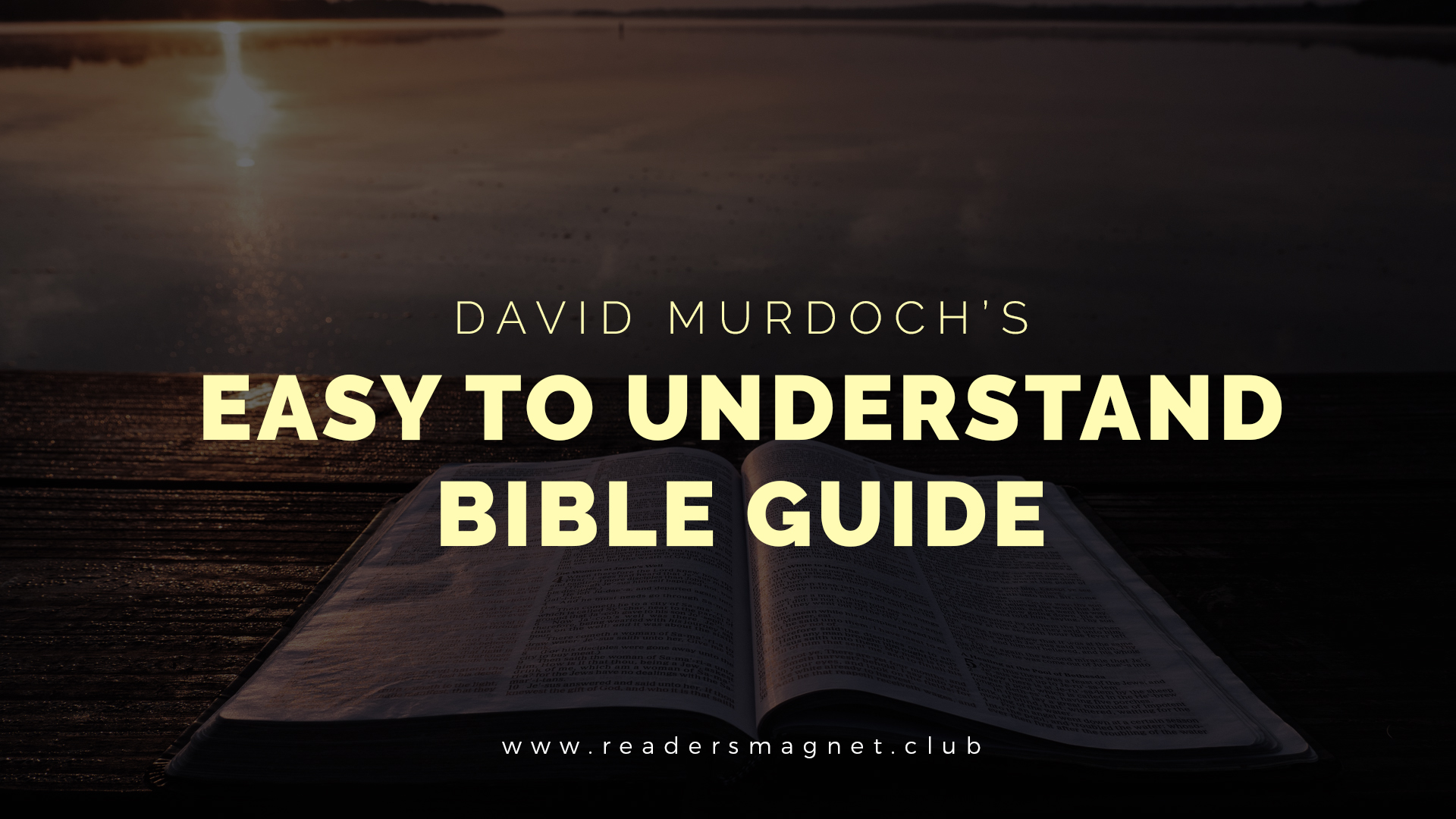 David Murdoch's Easy to Understand Bible Guide banner