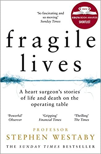 Fragile Lives by Stephen Westaby cover