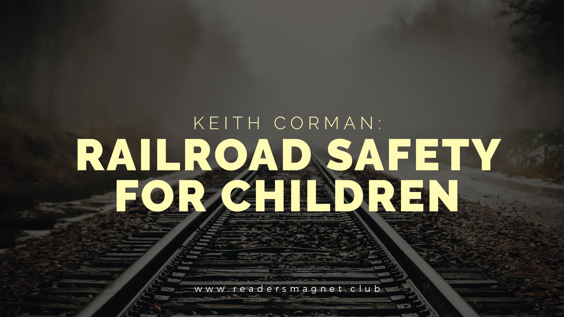 Railroad Safety for Children banner