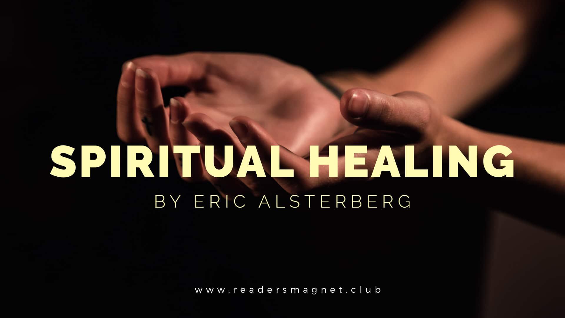 Spiritual Healing by Eric Alsterberg banner