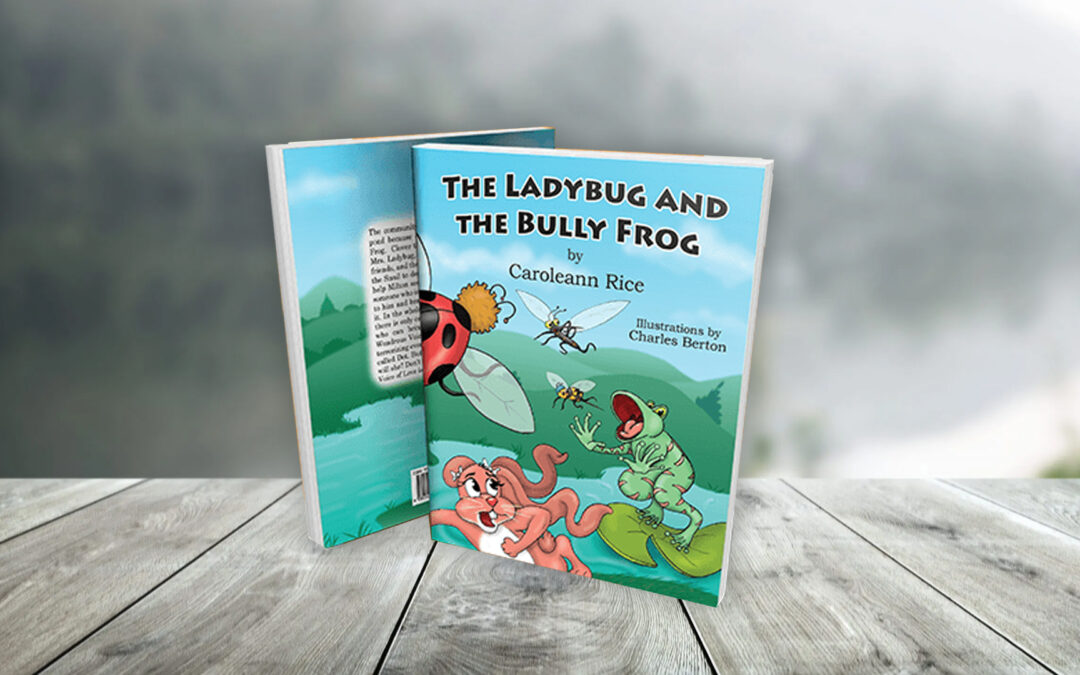 Book Feature: The Ladybug And The Bully Frog