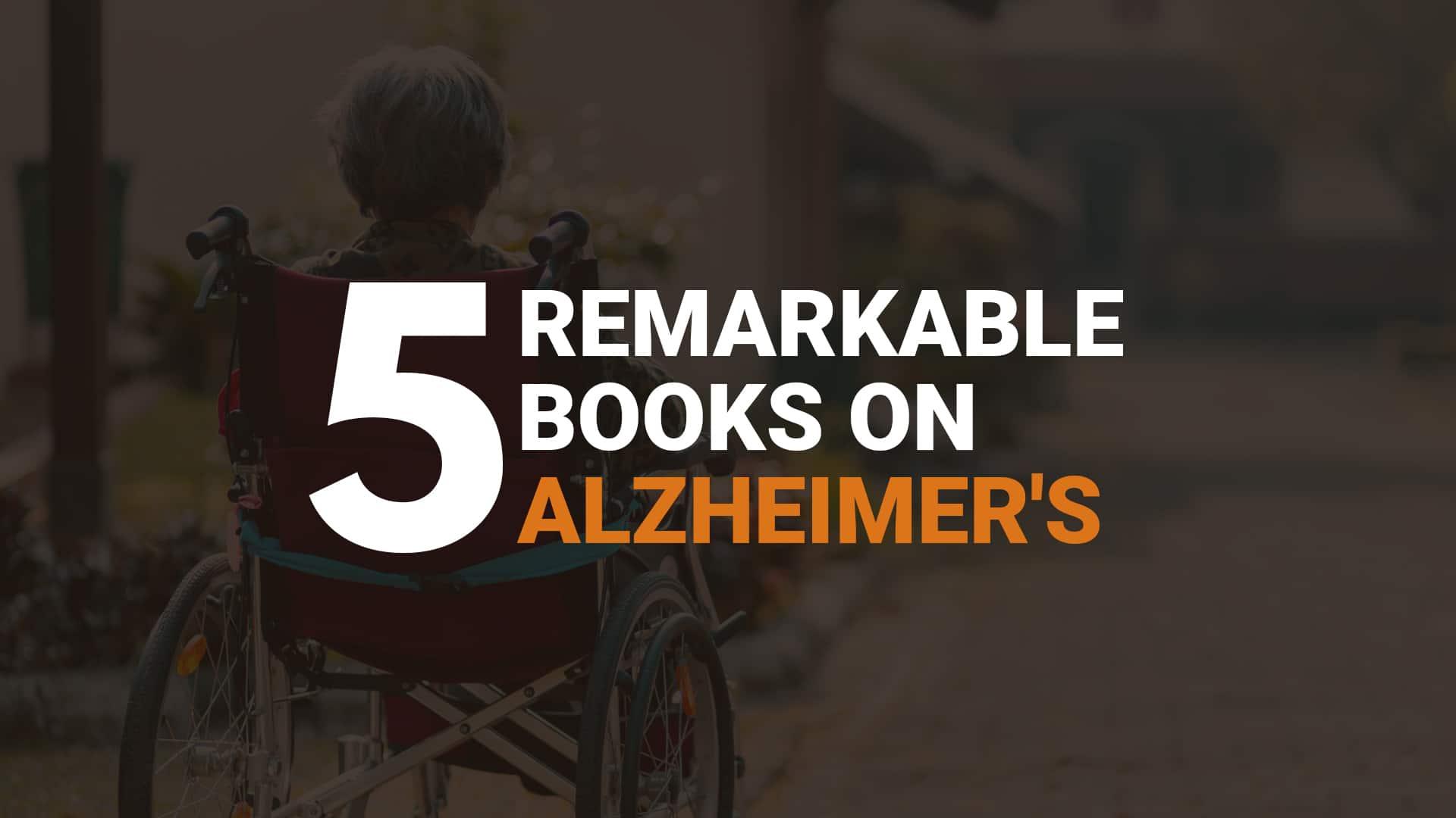 5 Remarkable Books on Alzheimer's banner