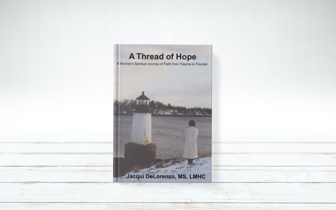 Book Feature: A Thread of Hope by Jacqui DeLorenzo