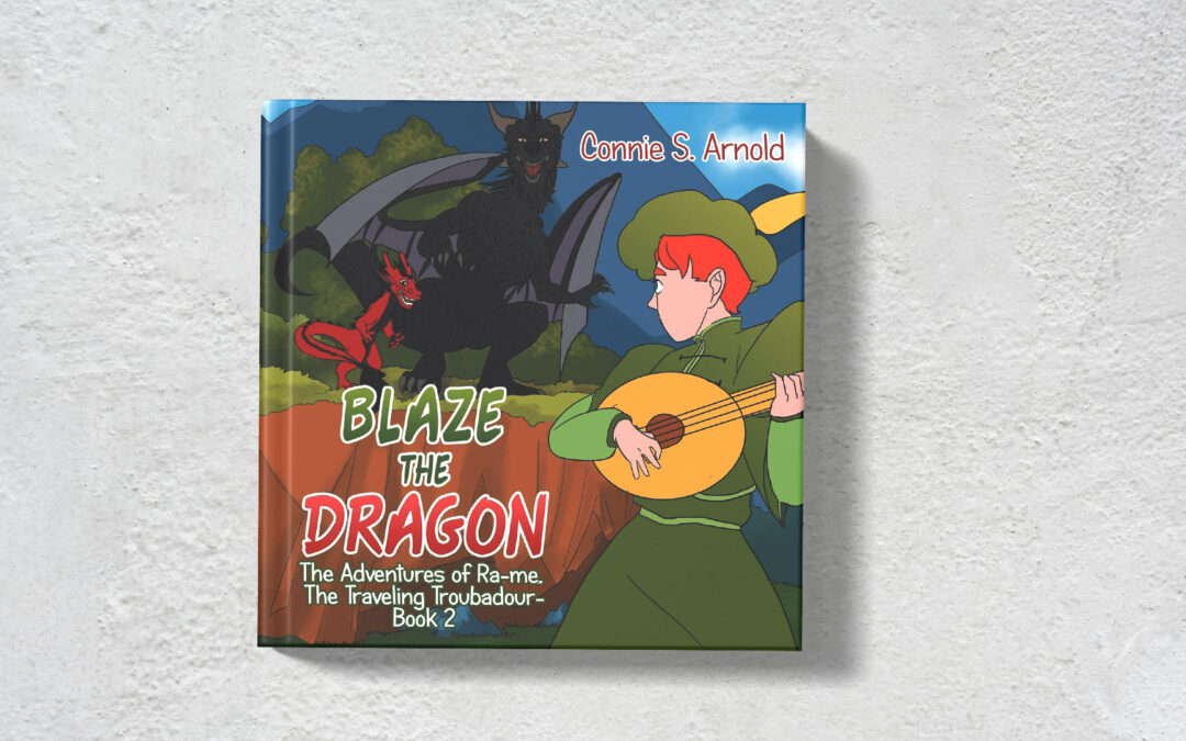 Book Feature: Blaze the Dragon by Connie Arnold