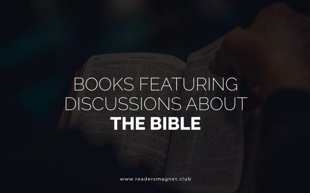 Books Featuring Discussions about the Bible