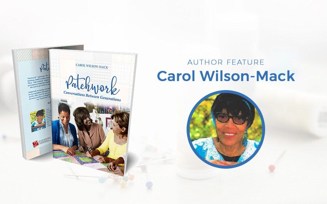 Author Feature: Carol Wilson-Mack