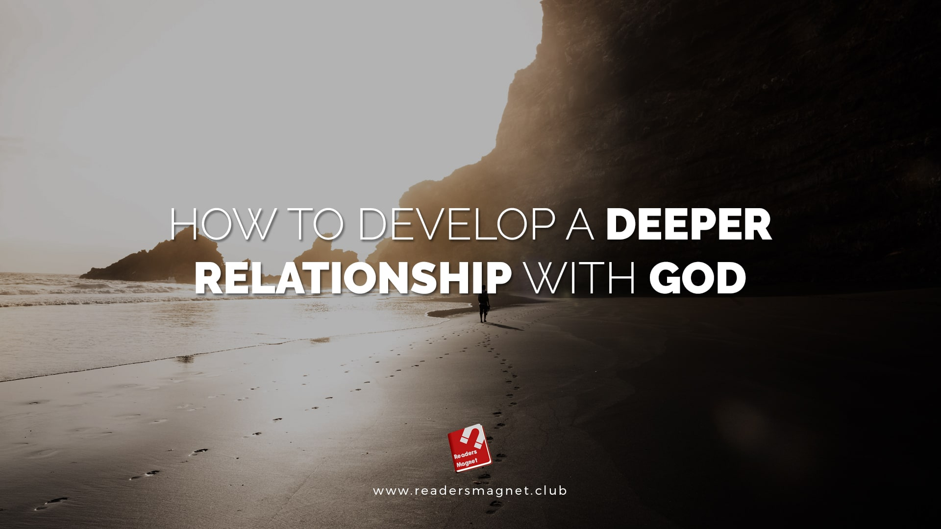 Develop deeper relationship with god banner