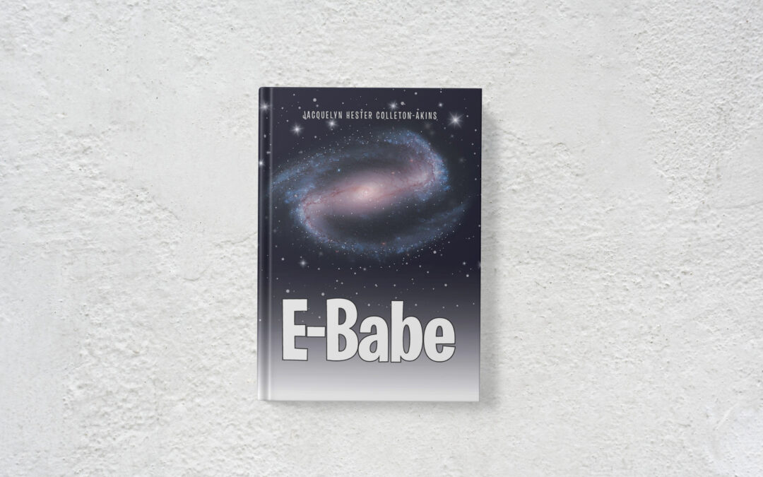 Book Feature: E-Babe by Jacquelyn Hester Colleton-Akins