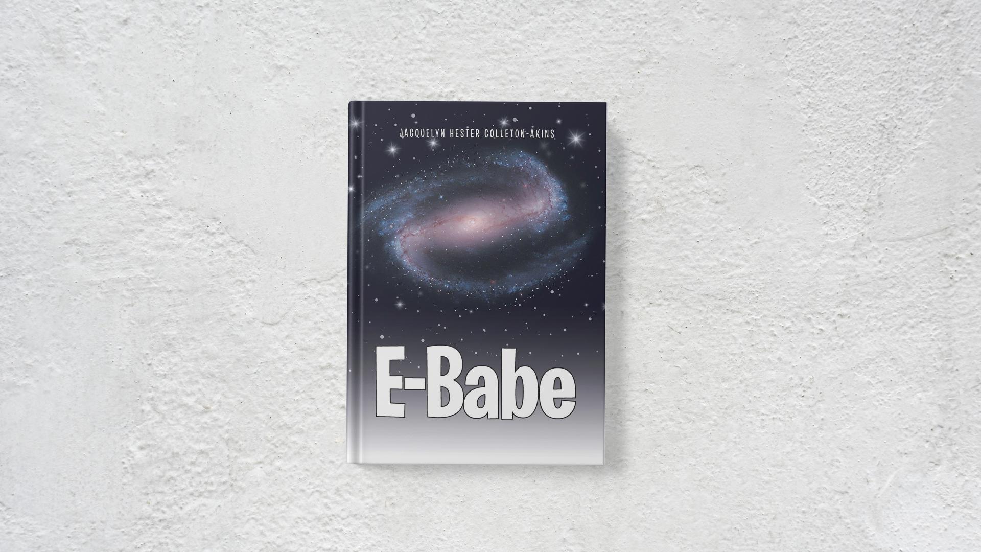 E-Babe by Jacquelyn Hester Colleton-Akins