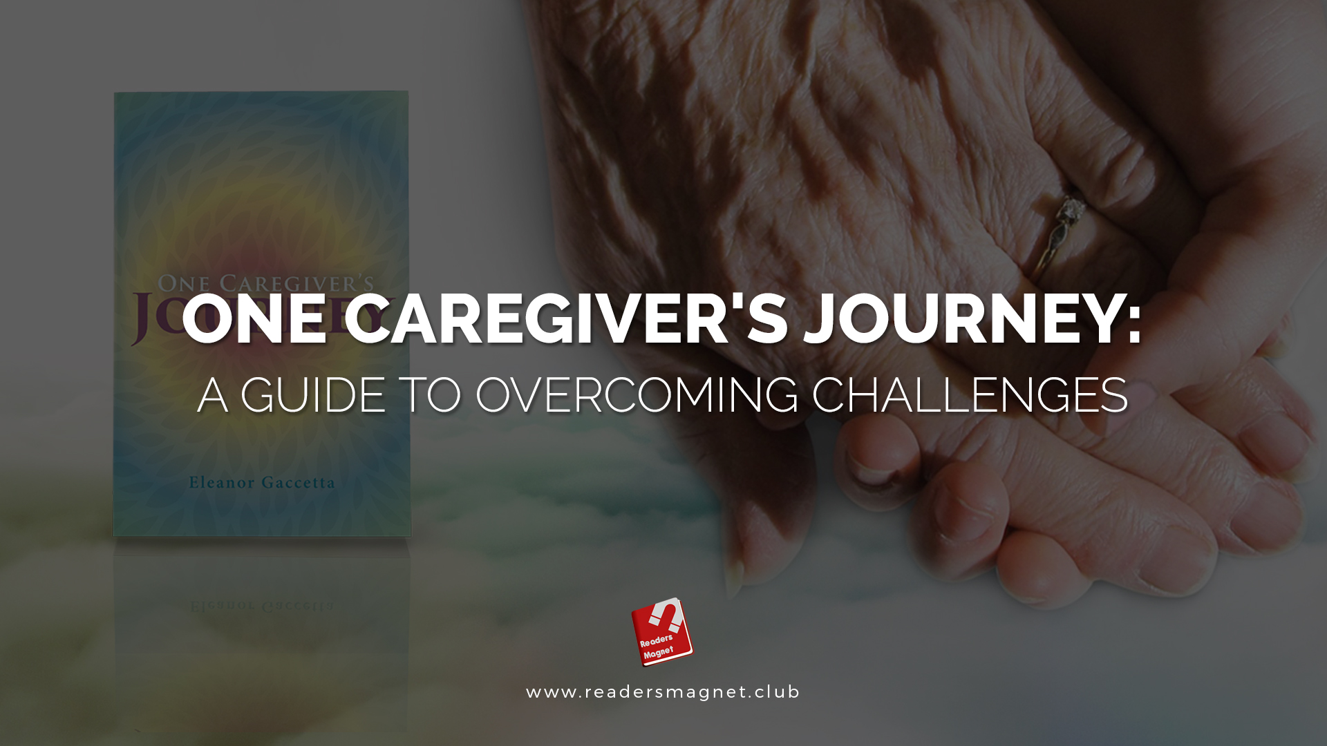 One Caregiver's Journey Month 7 banner