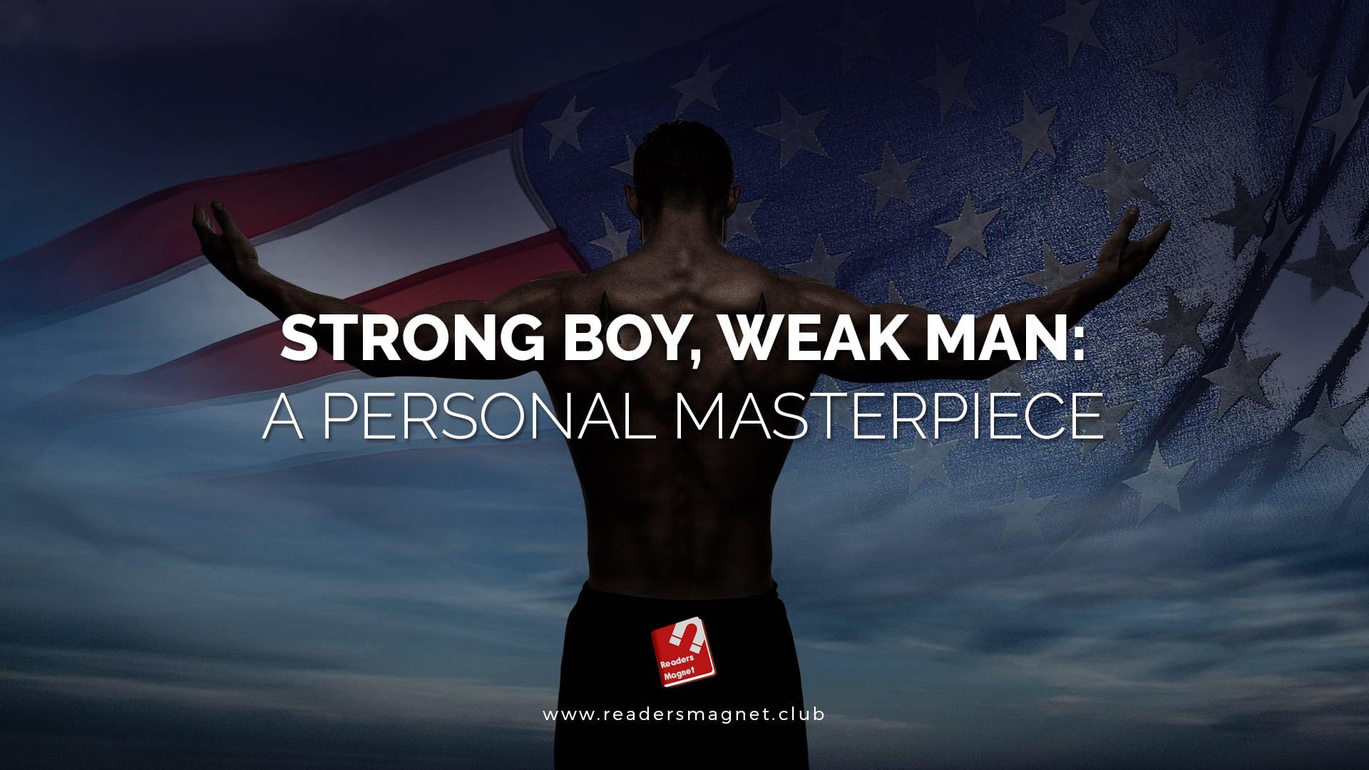 Strong Boy, Weak Man Month r banner