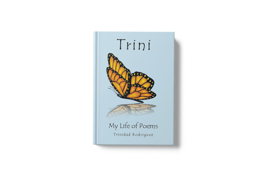 Book Feature: Trini: My Life of Poems by Trinidad Rodriguez