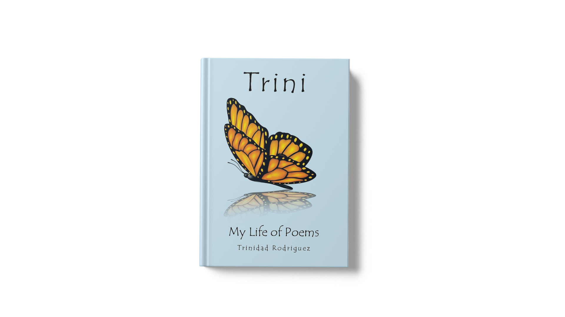 Trini My Life of Poems by Trinidad Rodriguez banner