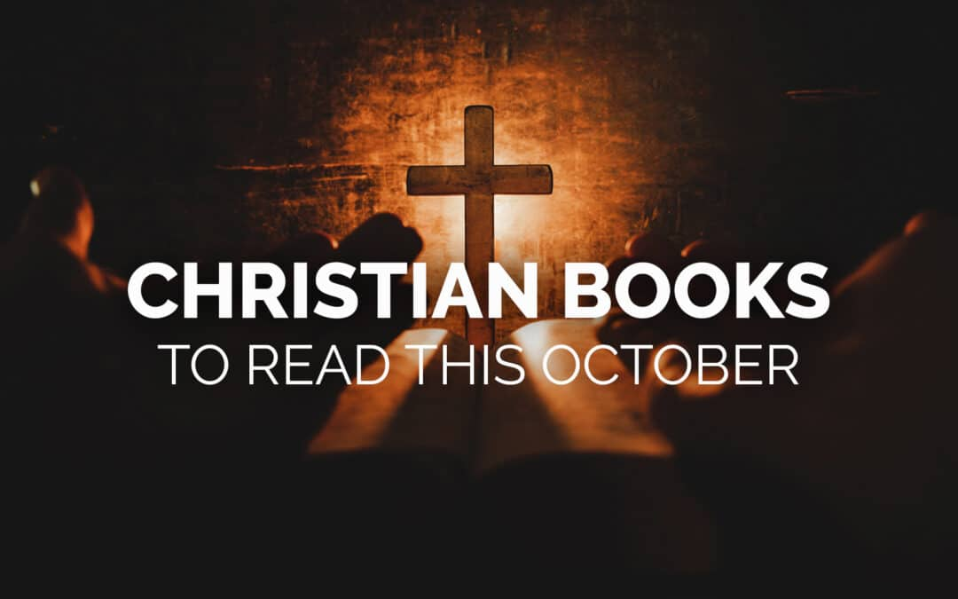 Christian Books to Read this October