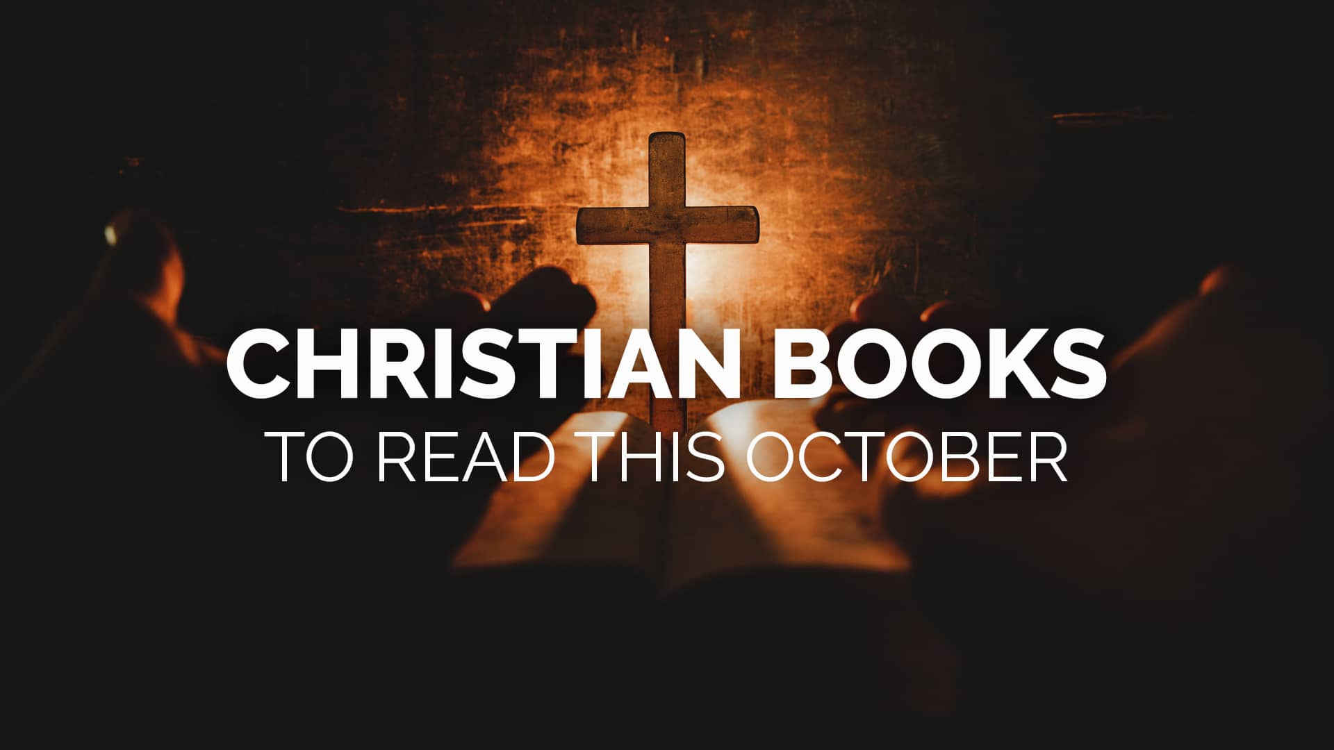 Christian Books to Read this October banner