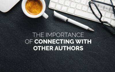 The Importance of Connecting with Other Authors